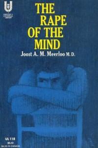 Rape of the Mind - Merloo
